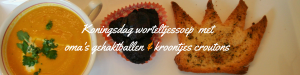 """""""Koningsdag worteltjessoep met oma's ballen en kroontjes croutons - Koninklijke Koningssoep voor koningsdag - Romige wortelsoep met kroontjes"""""""