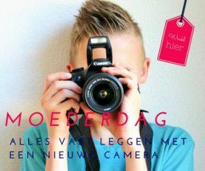 """De origineelste mooiste beste Moederdag cadeaus voor haar - cadeau vriendin - cadeau vrouw - Moeder echt verwennen? Alles vast leggen met een nieuwe camera - 8x de aller beste moederdag cadeaus - Mels Feest"""""""