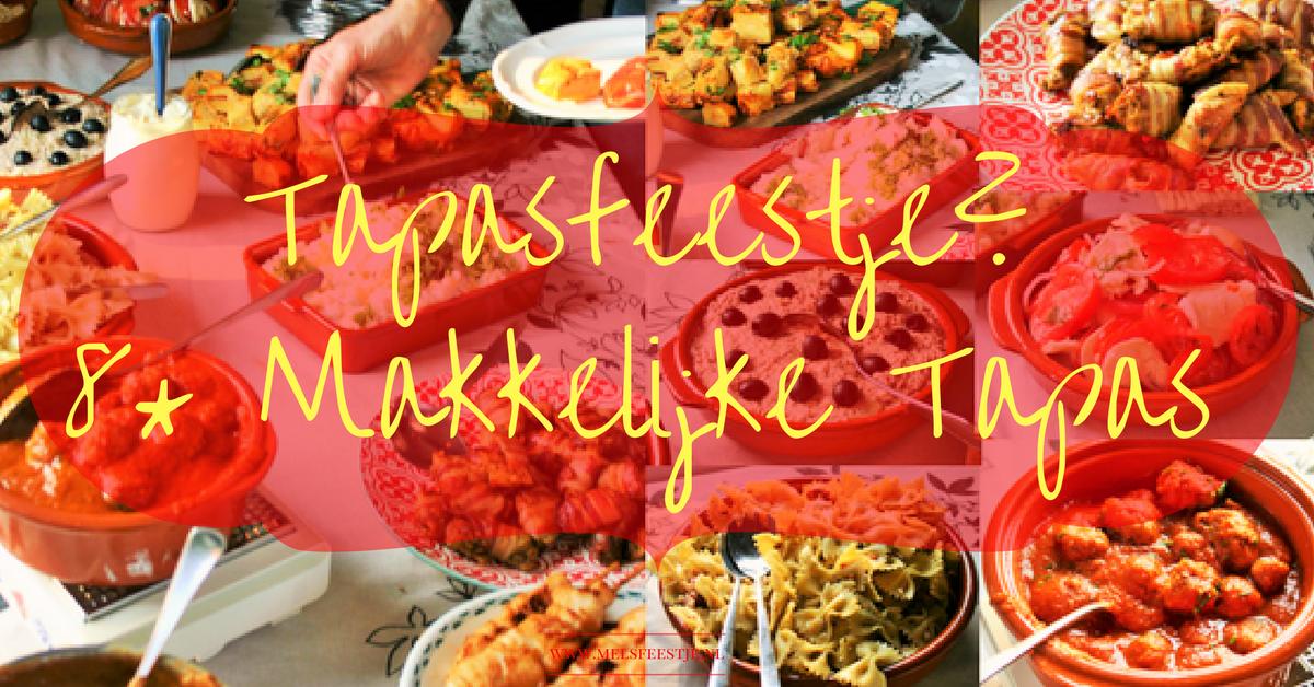 """Tapasfeestje? 8x makkelijke tapas - Een handig overzicht met leuke recepten om jouw tapasfeestje tot een succes te maken - Hartige Spaanse plank - bruchetta - pil pil - albondigas - tortilla - kip met spek - tomaat mozzarella - salades - Mels Feestje"""""""""""