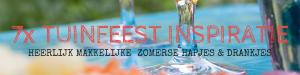 7x TUINFEEST INSPIRATIE! Heerlijke makkelijke zomerse hapjes & drankjes - Mels Feestje & Feesthapjes