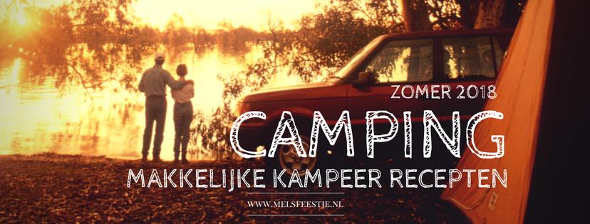 Camping recepten - Zomer 2018 - wat eten we op de camping? Makkelijke camping recepten.